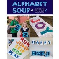 Jaybird Quilts Alphabet Soup Pattern **NEW STOCK ARRIVES AFTER SELLOUT**