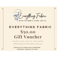 Everything Fabric Gift Voucher $50.00
