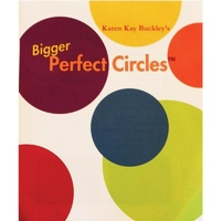 Perfect Bigger Circles Templates by Karen Kay Buckley