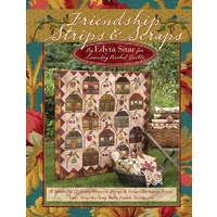 Friendship Strips and Scraps Book by Edyta Sitar - 18 patterns