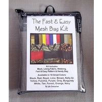Fast and Easy GREY Mesh Bag Kit