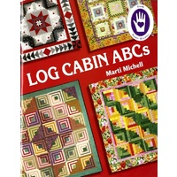 Log Cabin ABC's by Marti Michell
