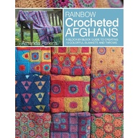 Rainbow Crocheted Afghans Soft Cover Book