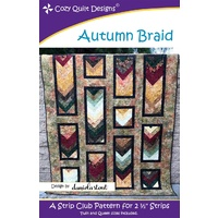Cozy Strip Club Autumn Braid Quilt Pattern by Cozy Quilt Designs